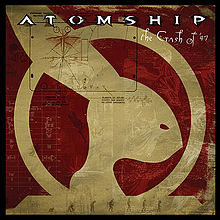 atomship - the crash of '47
